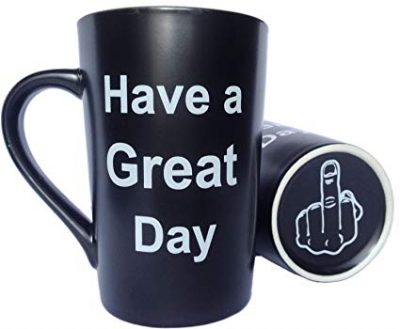 MAUAG Funny Unique Christmas Gifts - Porcelain Coffee Mug Have a Great Day with Middle Finger on the Bottom Cute Cool Ceramic Cup Black: