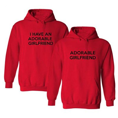 We Match! I Have An Adorable Girlfriend Matching 2-Pack Hooded Sweatshirt Set